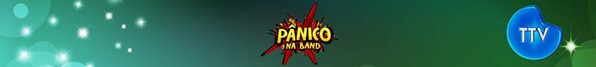Pânico na Band - Banner Exclusivo TTV